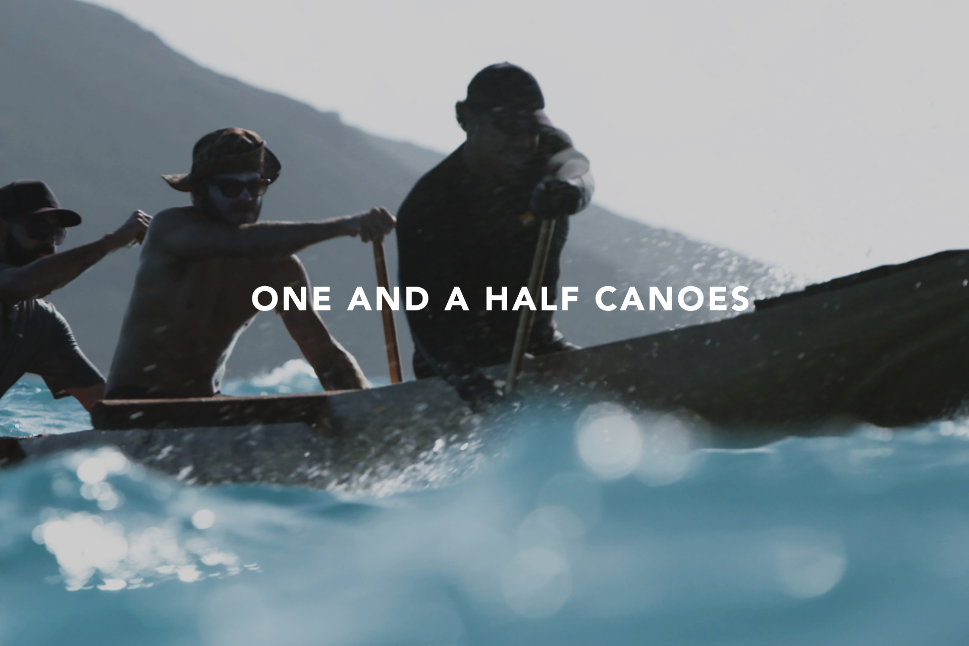 ONE AND A HALF CANOES